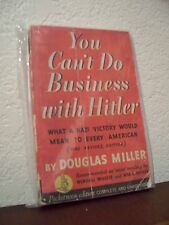 You Can't Do Business with Hitler by Douglas Miller (Pocket#1392'nd Prt.Jan1942)