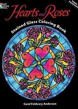 Dover Design Stained Glass Coloring Book: Hearts and Roses Stained Glass...