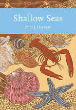 Shallow Seas (Collins New Naturalist Library, Book 131), Hayward, Peter, New Boo