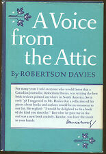 A Voice from the Attic by Robertson Davies-First Edition/DJ-1960