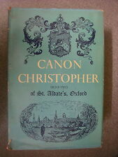 CANON CHRISTOPHER byJ S REYNOLDS  1st EDITION H/B D/W PUB: THE ABBEY PRESS 1967