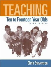 Teaching Ten to Fourteen Year Olds (3rd Edition)