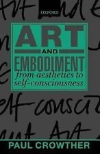 Art and Embodiment: From Aesthetics to Self-Consciousness