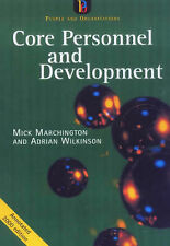 Core Personnel and Development by Mick Marchington, Adrian Wilkinson...