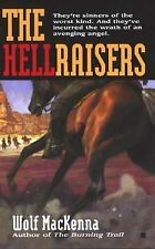The Hellraisers by MacKenna, Wolf