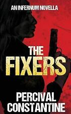 Infernum: The Fixers by Percival Constantine (2016, Paperback)