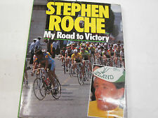 My Road to Victory by Stephen Roche (Hardback, 1987)