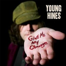 Young Hines - Give Me My Change (CD 2012) NEW & SEALED