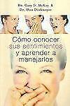 COMO CONOCER SUS SENTIMIENTOS Y APRENDER A MANEJARLOS Spanish Edition