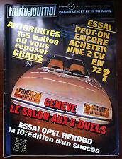 b)L'AUTO-JOURNAL 4/1972; Essai 2 CV 4 et 6/ Salon de Genève/ Essai Opel Rekord