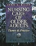 Nursing Care of Older Adults: Theory and Practice Miller, Carol A. Paperback