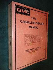 1978 GMC CABALLERO / EL CAMINO / CAMARO / SHOP MANUAL / ORIGINAL GM SERVICE BOOK