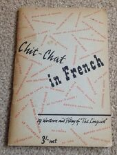Chit-Chat In French & English. Westron & Pilley 'The Linguist' 1948 Edition.