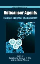 Anticancer Agents: Frontiers in Cancer Chemotherapy (ACS Symposium)