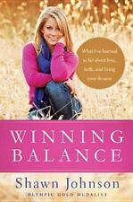 Winning Balance: What I've Learned So Far about Love, Faith, and Living Your Dr