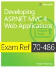 Exam Ref 70-486 Developing ASP.NET MVC 4 Web Applications (MCSD), Penberthy, Wil