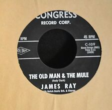 James Ray Congress 109 The Old Man And The Mule and Marie