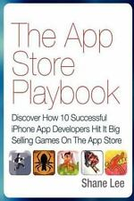 The App Store Playbook: Discover How 10 Successful iPhone App-ExLibrary