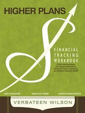 Higher Plans : Financial Tracking Workbook; a God Idea Developed for Kingdom...