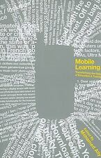 Mobile Learning: Transforming the Delivery of Education and Training (-ExLibrary
