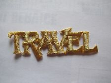 #3585 Golden Word TRAVEL Embroidery Iron On Applique Patch