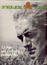FELIX LECLERC LP FRANCE LE JOUR QUI S'APPELLE AUJOURD'H