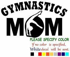 GYMNASTICS MOM Funny Vinyl Decal Sticker Car Window laptop tablet truck 7""