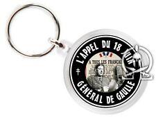 Porte clés - L' APPEL DU 18 JUIN - Général DE GAULLE - Bataille FRANCE WW2 US DB