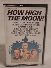 "Cassette ""How High The Moon!""  Les Paul, Mary Ford, Peggy Lee, Ames Bros & more"
