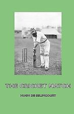 The Cricket Match by Hugh De Selincourt (2008, Hardcover)