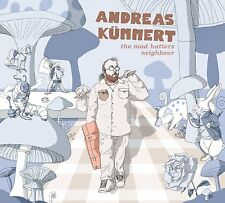 CD*ANDREAS KÜMMERT**THE MAD HATTERS NEIGHBOUR***NAGELNEU & OVP!!!
