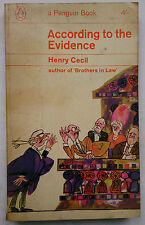 HENRY CECIL.ACCORDING TO THE EVIDENCE.1ST S/B PENGUIN 1965 NO 2381.HUMOUR MURDER