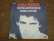 LOU REED Chooser and the chosen one- 45t/7""