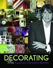 Decorating with Laurence Llewelyn-Bowen, Laurence Llewelyn-Bowen Hardback Book