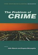 The Problem of Crime (Published in association with Th