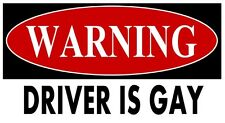 Driver is Gay STICKERS DECAL VINYL BUMPER CARS Pride Prank LOCKER LAPTOP Warning