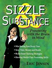Sizzle & Substance: Presenting with the Brain in Mind-ExLibrary