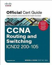 Official Cert Guide: CCNA Routing and Switching ICND2 200-105 Official Cert...