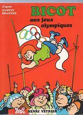 Bicot aux jeux Olympiques. Editions Veyrier 1980. Album broché couleurs