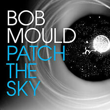Patch the Sky (LP) - Bob Mould (Vinyl w/FREE Download, 2016, Merge)