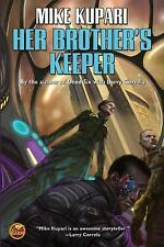 Her Brother's Keeper by Mike Kupari (2016, Paperback)