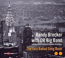 BRECKER,RANDY / DANISH RADI...-Jazz Ballad Song Book CD NEW