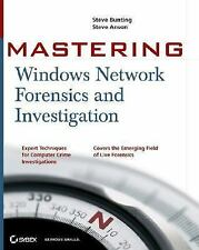 Mastering Windows Network Forensics and Investigation by Steve Anson and...