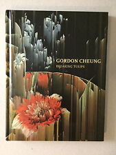 GORDON CHEUNG,'Breaking Tulips' exhibition catalogue, Alan Cristea gallery, 2015