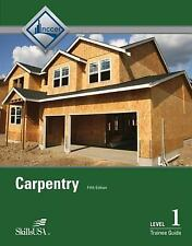 NEW Carpentry Level 1 Trainee Guide, Paperback by National Center for Constructi