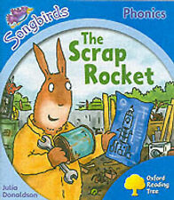 Oxford Reading Tree: Stage 3: Songbirds: The Scrap Rocket (Ort Songbirds Phonics