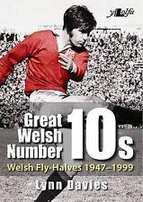 Great Welsh No. 10s - Welsh Fly-halves 1947-1999: Welsh Fly-halves: 1945-2000...