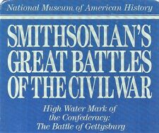 Great Battles of the Civil War: High Water Mark Confederacy Battle of Gettysburg