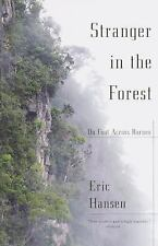 Stranger in the Forest: On Foot Across Borneo, Eric Hansen, Acceptable Book
