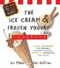 The Ice Cream And Frozen Yogurt Cookbook